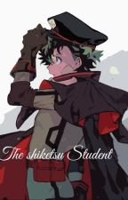 The Shiketsu Student. by lmlp21