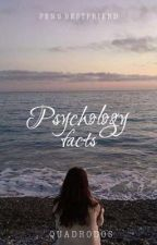 Psychology Facts by quadrodos