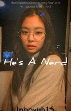 His A Nerd ||JenniexM!reader by Imboyish15