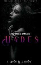 In The Arms Of Hades by Andrea_is_here