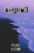 [ SHIFTING ] by sarafenix_