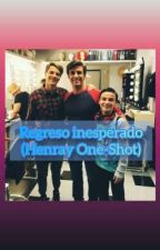 Reencuentro Inesperado (Henray One-Shot) by APrettyMotherfucker