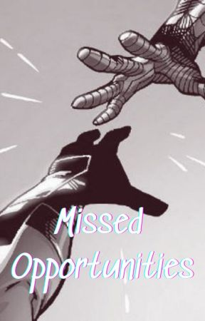 Missed Opportunities (Book 1, The Possible Maybe) by tinyAvenueSailor