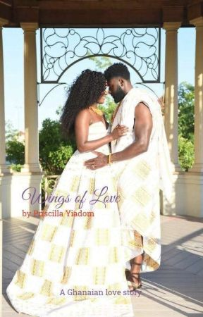 Wings Of Love: Completed √editing  by PriscillaYiadom4