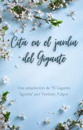 Cita en el jardín del gigante. by Ventum_Fulgur