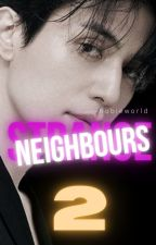 Strange Neighbours [2] ;; Lee Dong Wook by seonghwashappygirl