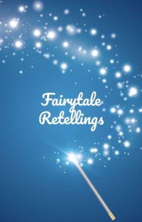 Fairytale Retellings by I-LOVE-BOOKS-1234