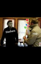 Various Slashers x OC  by closet_otaku2234