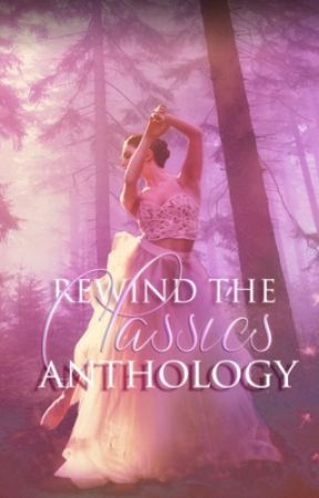 Rewind the Classics Contest Anthology by mythandlegend
