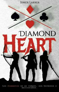 Diamond Heart [Parte I] Terminada cover