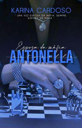 Antonella-Esposa Da Máfia by Cardoso_karine