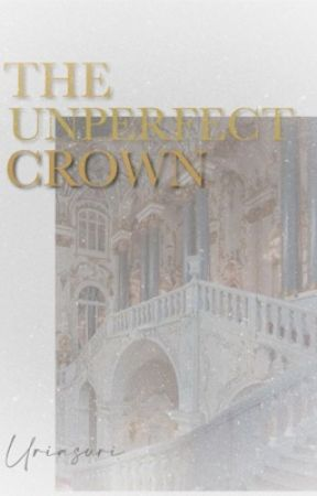 The Unperfect Crown by uriaurii