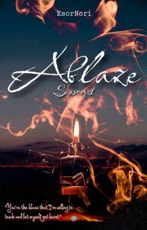 Ablaze  Season 1  by EsorNori