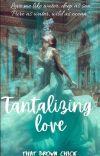 Tantalizing Love (ISHQ-1)✔ cover