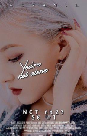 [✨] Yoυ're Noт Aloɴe -NCT OT23- by SY4N3L
