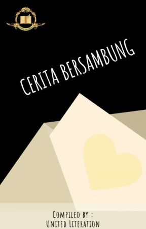 Cerita Bersambung Member UL by Unitedliteration_