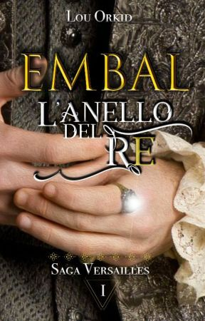 EMBAL  || L'anello del Re by Louorkid
