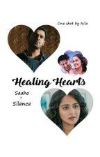 Healing Hearts  ( Oneshot - Saaho × Silence ) ✓ by nila_c423