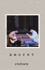 amoret (oneshots and short stories)  by stellsola