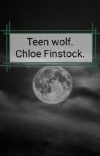 Teen wolf. Chloe Finstock by ch0clat-man1ac