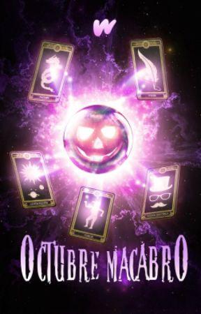 Octubre macabro by WattpadHumorES