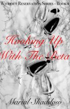Hooking Up with The Beta by sundaymoonlove