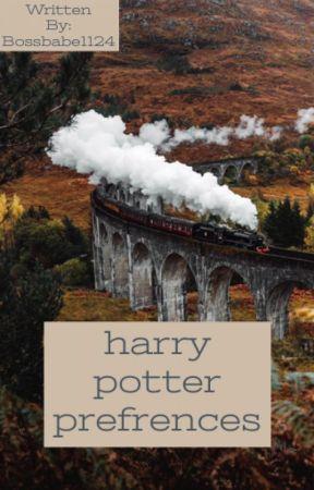 Harry Potter Preferences by _Bella_Weasley_