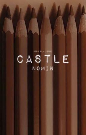 castle • nomin by ROYAL-JENO