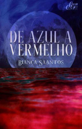 DE AZUL A VERMELHO by AstridMaynard