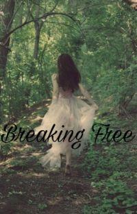 Breaking Free- Fred Weasley  cover