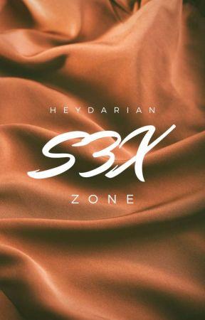 S3X Zone by heydarian