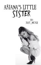 Ariana's Little Sister by Disney_baby