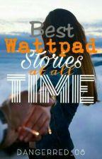 Best Wattpad Story by DangerRed_08