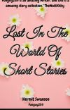 Lost In The World Of Short Stories cover