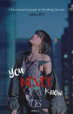 You Never Know [Lisa x BTS] by bts_lalice0327