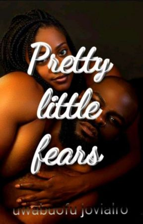 Pretty Little Fears(On Hold) by JovialRo