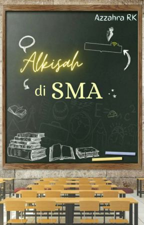 Alkisah di SMA [COMPLETED] by geminiest