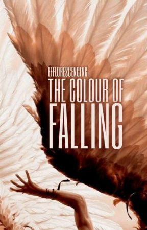 THE COLOUR OF FALLING by efflorescencing