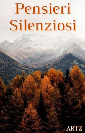 Pensieri Silenziosi by artz89