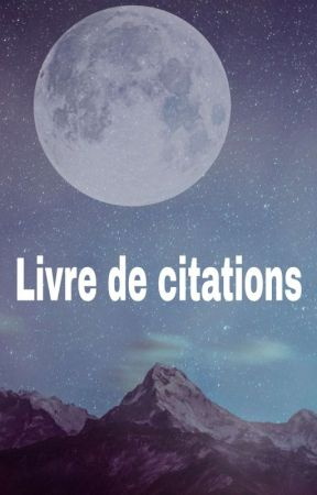 Livre de citations  by Yanman360