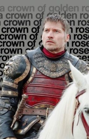 a crown of golden roses [JAIME LANNISTER] by hypathetically