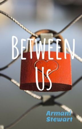 Between Us by Miracle_Writer