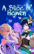 Slice Of Heaven [Genshin Impact] by Haru_Moru