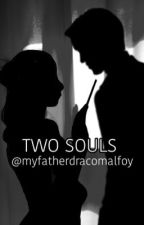 Two Souls by myfatherdracomalfoy