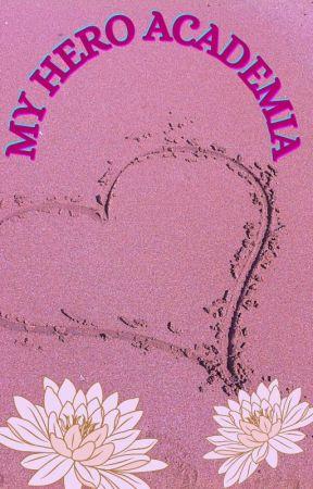 My hero Academia one short by Destiny18181010
