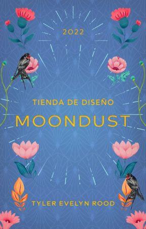 Moondust by TylerEvelynRood