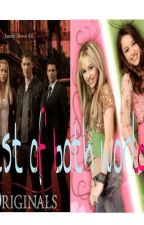Best Of Both Worlds (The Originals/Hannah Montana) by AmyTS34