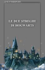 Le due streghe di Hogwarts - Marts and Kyu by slythepuff_