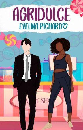 Agridulce © ✔ (Bilogía Dulce: Libro 1) by Ive_Sakura