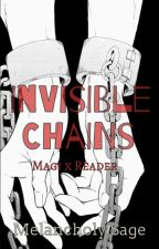 Invisible Chains (Magi x Reader) (PART 1) by BloodRedSnow14